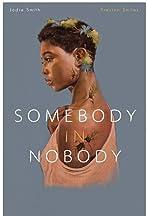 Somebody in Nobody