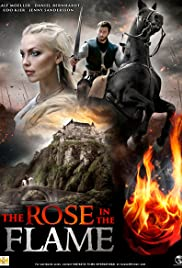 The Rose in the Flame Poster
