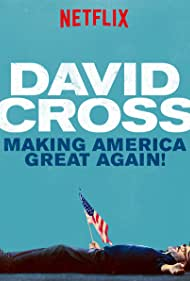 David Cross: Making America Great Again (2016) Poster - Movie Forum, Cast, Reviews