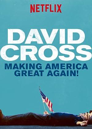大衛·克羅斯:讓美國再度偉大 | awwrated | 你的 Netflix 避雷好幫手!