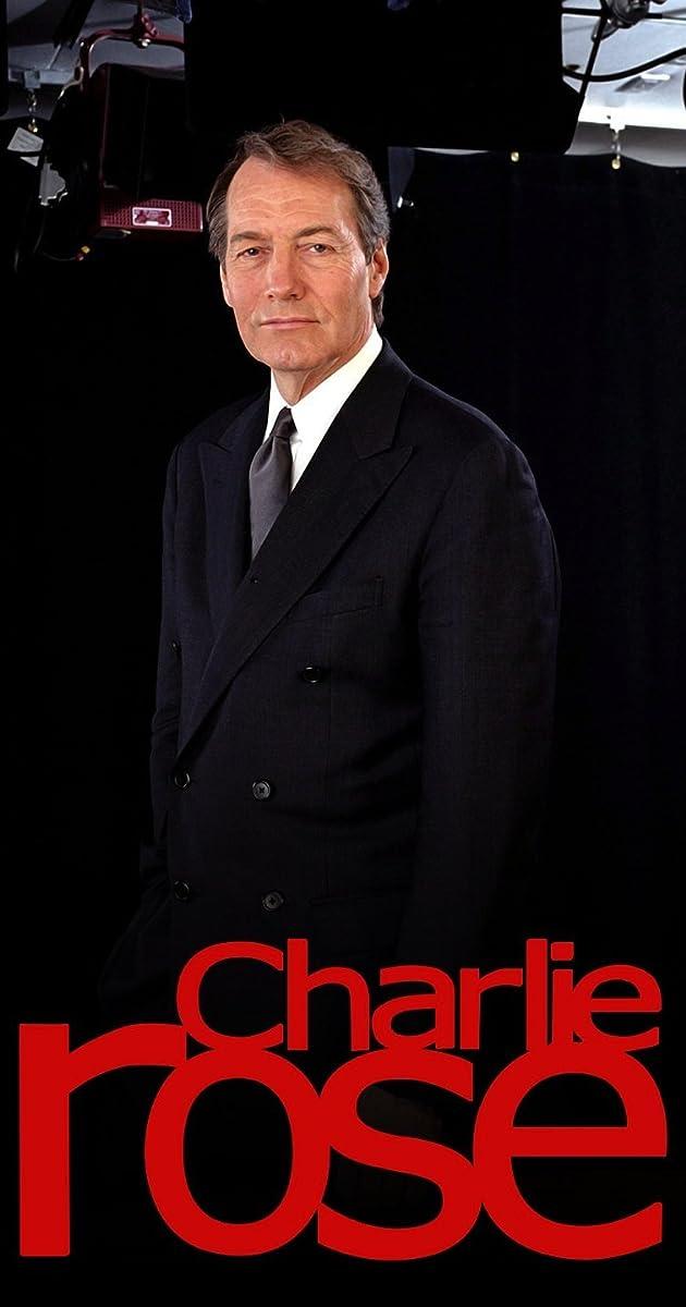 Charlie Rose (TV Series 1991– ) - Full Cast & Crew - IMDb
