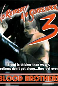 Primary photo for No Retreat, No Surrender 3: Blood Brothers