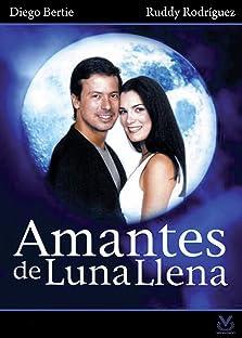 Amantes de Luna Llena (2000–2002)