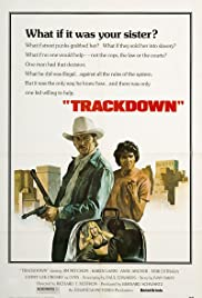 Trackdown (1976) Poster - Movie Forum, Cast, Reviews