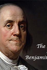The Lives of Benjamin Franklin Poster