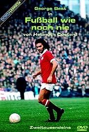 Fußball wie noch nie Poster