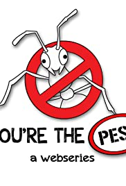 You're the Pest Poster