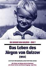 Das Leben des Jürgen von Golzow
