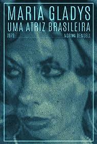 Maria Gladys, Uma Atriz Brasileira (1979)