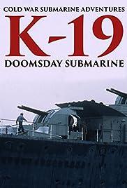 K-19: Doomsday Submarine Poster
