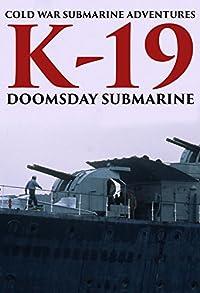 Primary photo for K-19: Doomsday Submarine