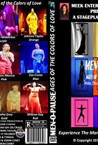 Primary photo for Men-O-Pause- Ages of the Colors of Love Stageplay