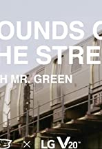 VICE X LG: Sounds of the Streets w/ Mr. Green