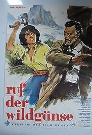 Ruf Der Wildgänse 1961 Imdb