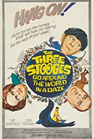 The Three Stooges Go Around the World in a Daze (1963) Poster - Movie Forum, Cast, Reviews
