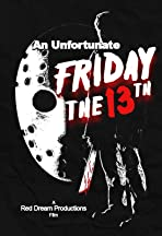An Unfortunate Friday the 13th
