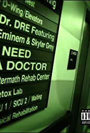 Dr. Dre Feat. Eminem & Skylar Grey: I Need a Doctor(2011) Poster - Movie Forum, Cast, Reviews