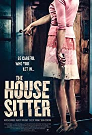 The House Sitter(2015) Poster - Movie Forum, Cast, Reviews