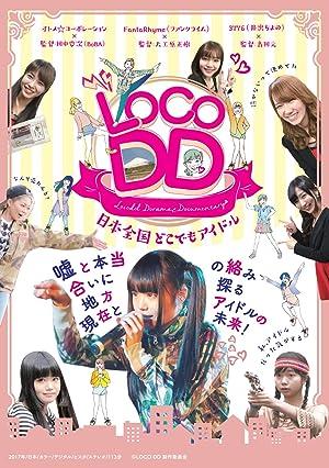 LOCO DD Nihon Zenkoku Dokodemo Aidoru