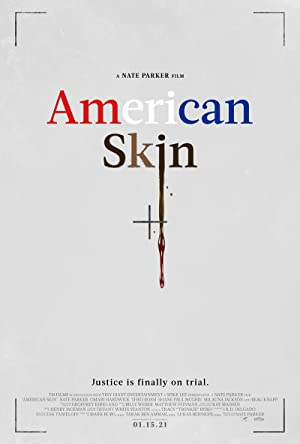 American Skin (2019) Full Movie HD