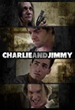 Charlie and Jimmy