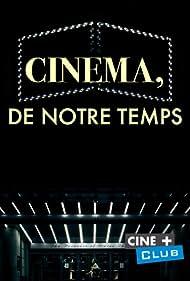 Cinéma, de notre temps (1989)
