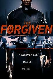The Forgiven(2016) Poster - Movie Forum, Cast, Reviews