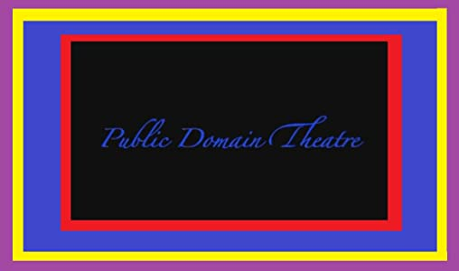 A good site to watch free full movies Public Domain Theatre [HDR]
