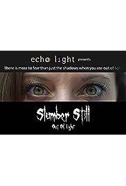 Slumber Still: Out of Light