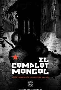 Primary photo for El Complot Mongol