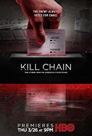 Kill Chain: The Cyber War on America's Elections Poster