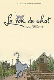 La voie du chat Poster