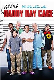 Grand-Daddy Day Care (2019) Плакат