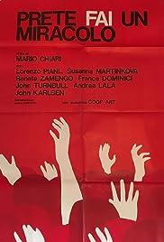 Prete, fai un miracolo(1975) Poster - Movie Forum, Cast, Reviews