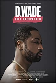 D. Wade Life Unexpected Poster