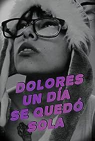 Rocío Ray in Dolores un día se quedó sola (2019)