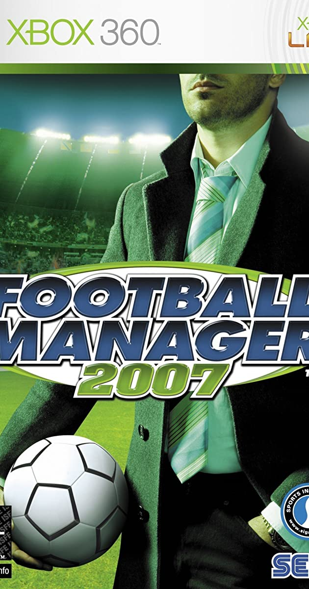 Football Manager 2007 Video Game 2006 Imdb