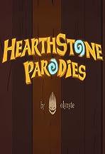 Hearthstone Parodies