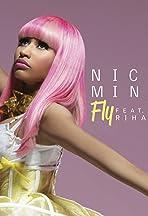 Nicki Minaj Feat. Rihanna: Fly