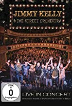 Jimmy Kelly & the Street Orchestra: Live in Concert