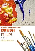 Brush It Up!