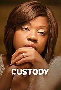 Primary photo for Custody