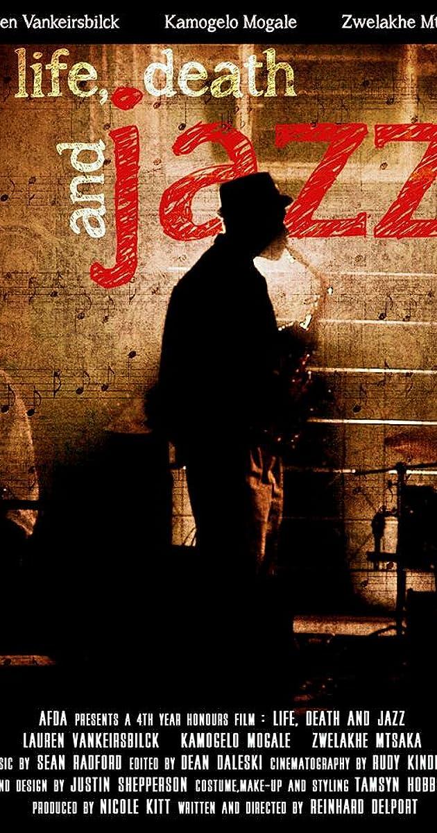 Life Death and Jazz (2013) - IMDb