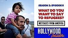 MENSAJES DE AMÉRICA 2: ¿Qué quieres decir a los refugiados?
