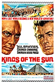 Kings of the Sun (1963) Poster - Movie Forum, Cast, Reviews