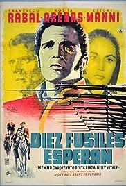 ##SITE## DOWNLOAD Diez fusiles esperan (1959) ONLINE PUTLOCKER FREE