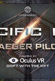 Pacific Rim: Jaeger Pilot Oculus Rift Experience Poster