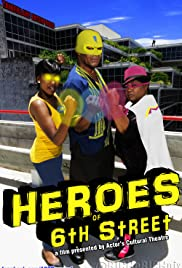 Heroes of 6th Street Poster