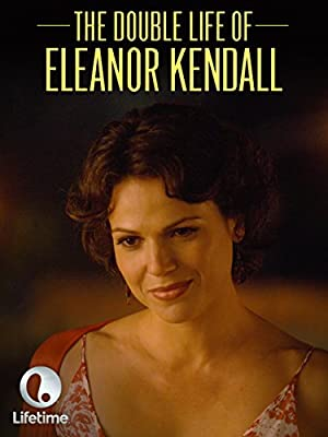 The Double Life of Eleanor Kendall