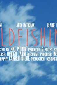 Primary photo for Goldfishing